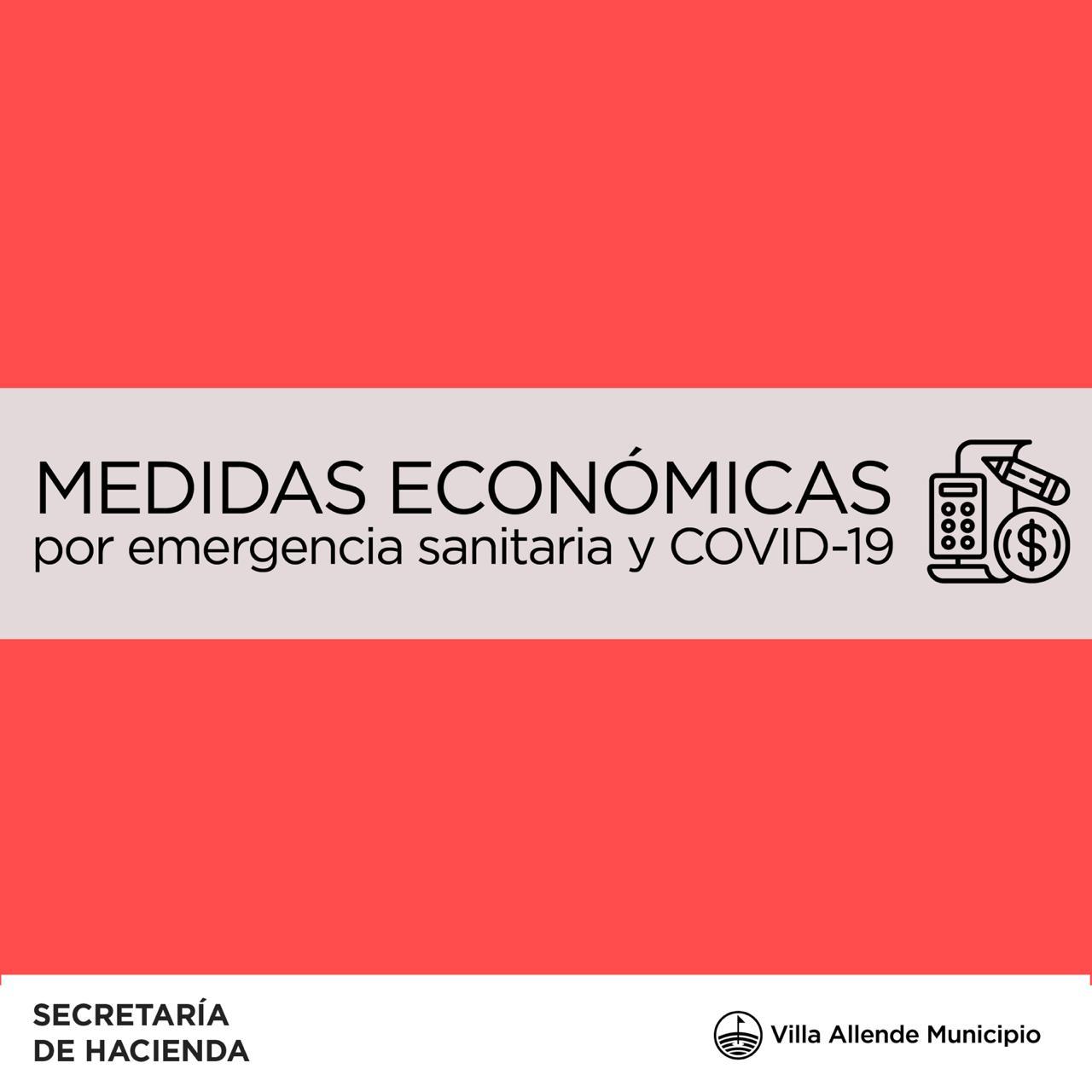 VILLA ALLENDE: MEDIDAS ECONÓMICAS POR COVID—19