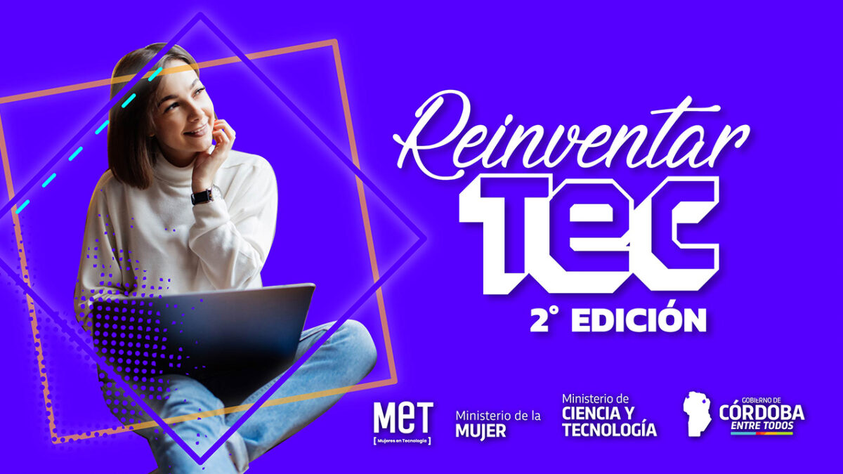 ReinventarTEC 2021: inspirar en nuevas tecnologías a las mujeres
